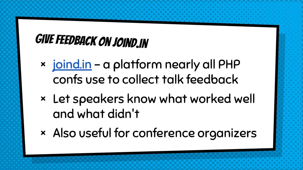 Give feedback on joind.in × joind.in - a platfo...
