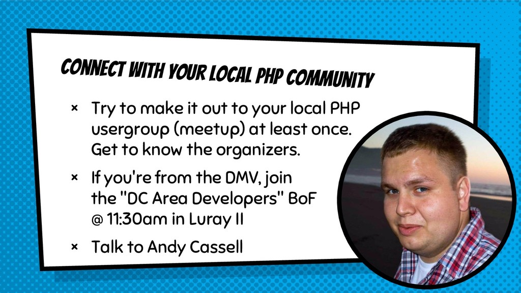 Connect with your local PHP community × Try to ...