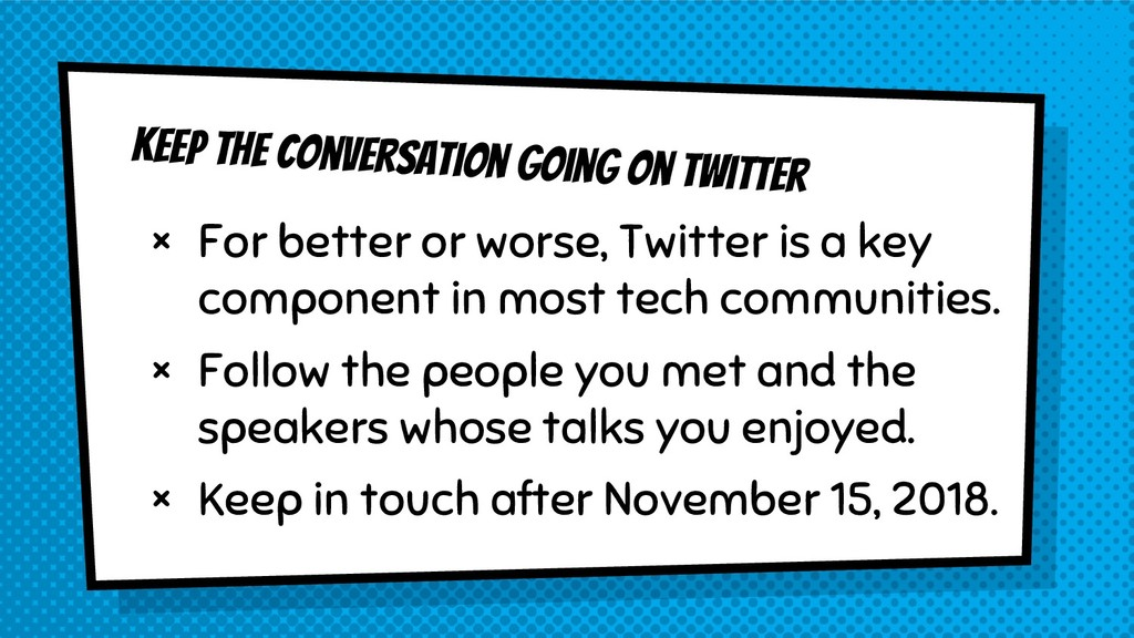Keep the conversation going on Twitter × For be...