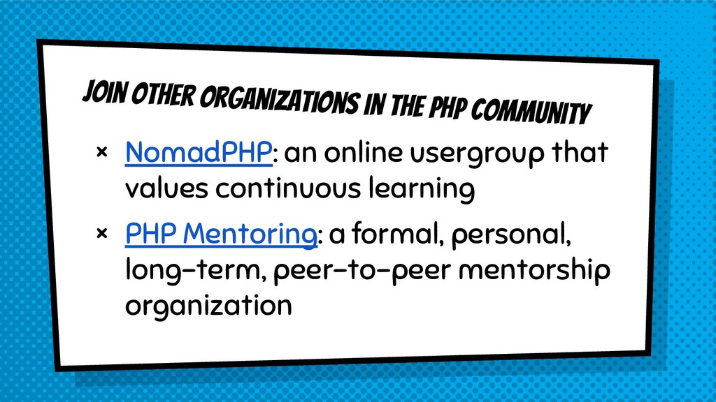 Join other organizations in the php Community ×...