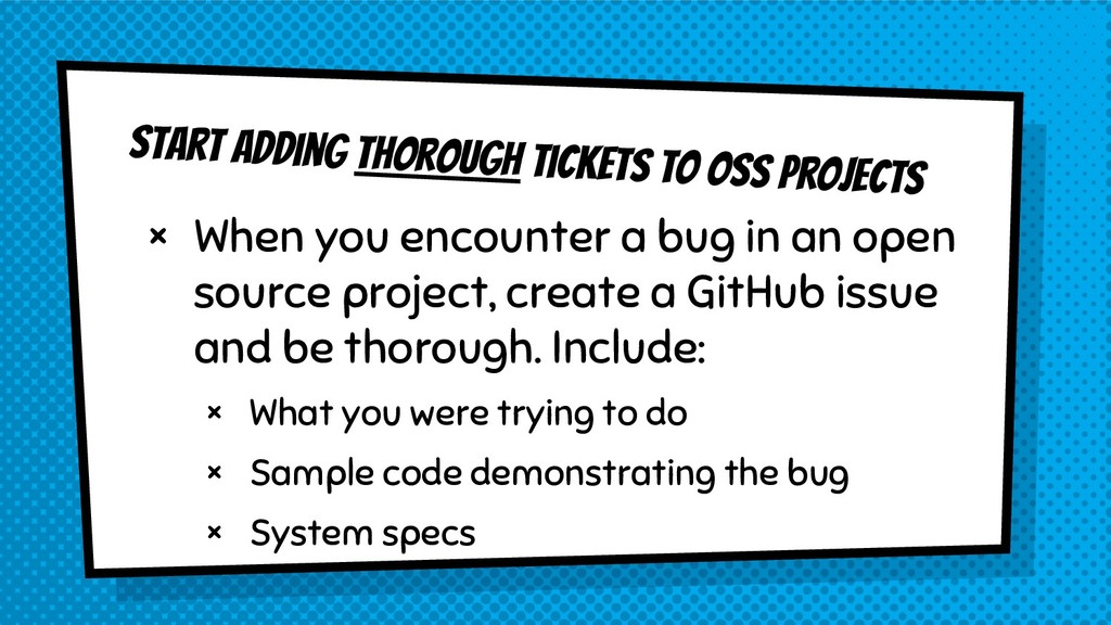 Start adding thorough tickets to OSs projects ×...