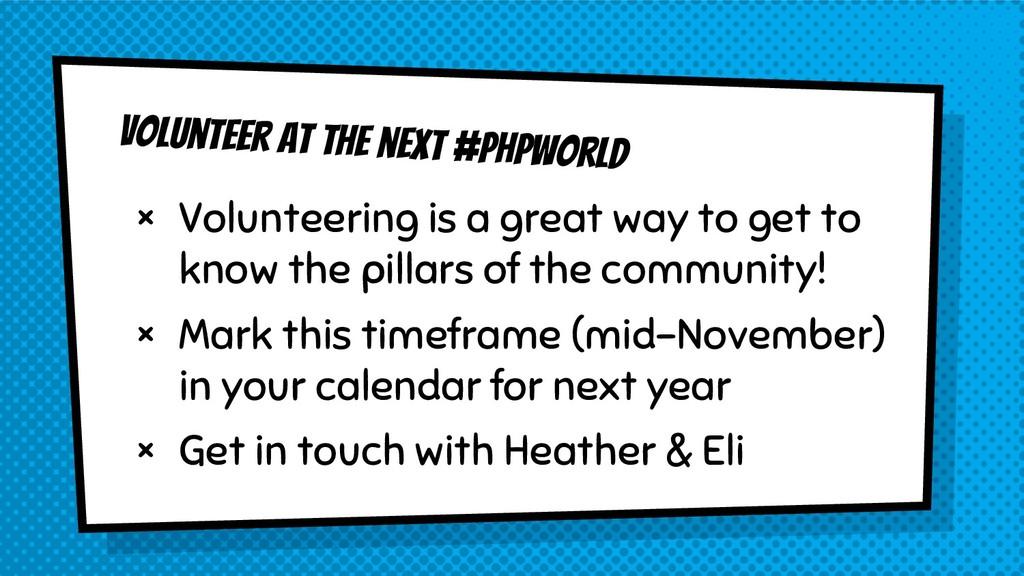 Volunteer at the next #phpworld × Volunteering ...
