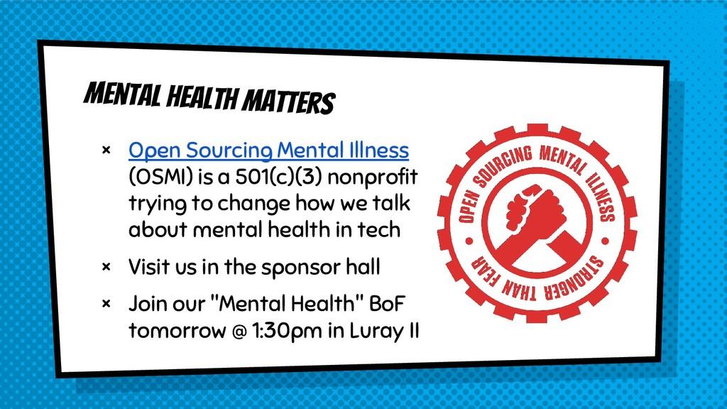 Mental health matters × Open Sourcing Mental Il...