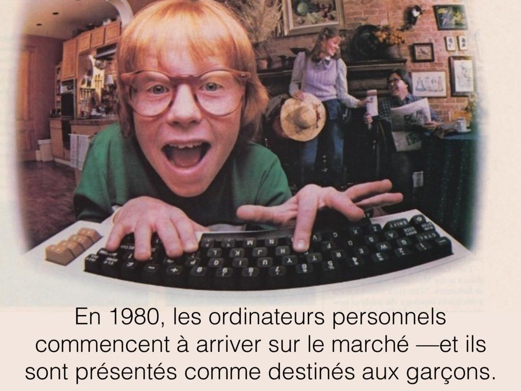 En 1980, les ordinateurs personnels commencent ...