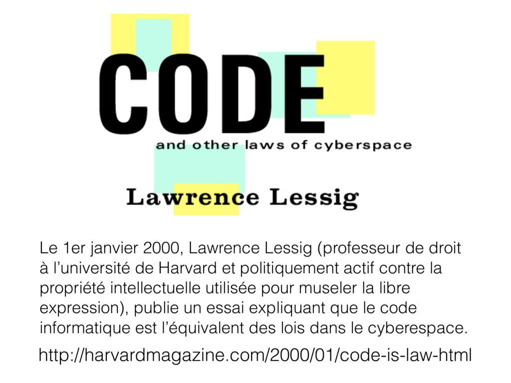 Le 1er janvier 2000, Lawrence Lessig (professeu...