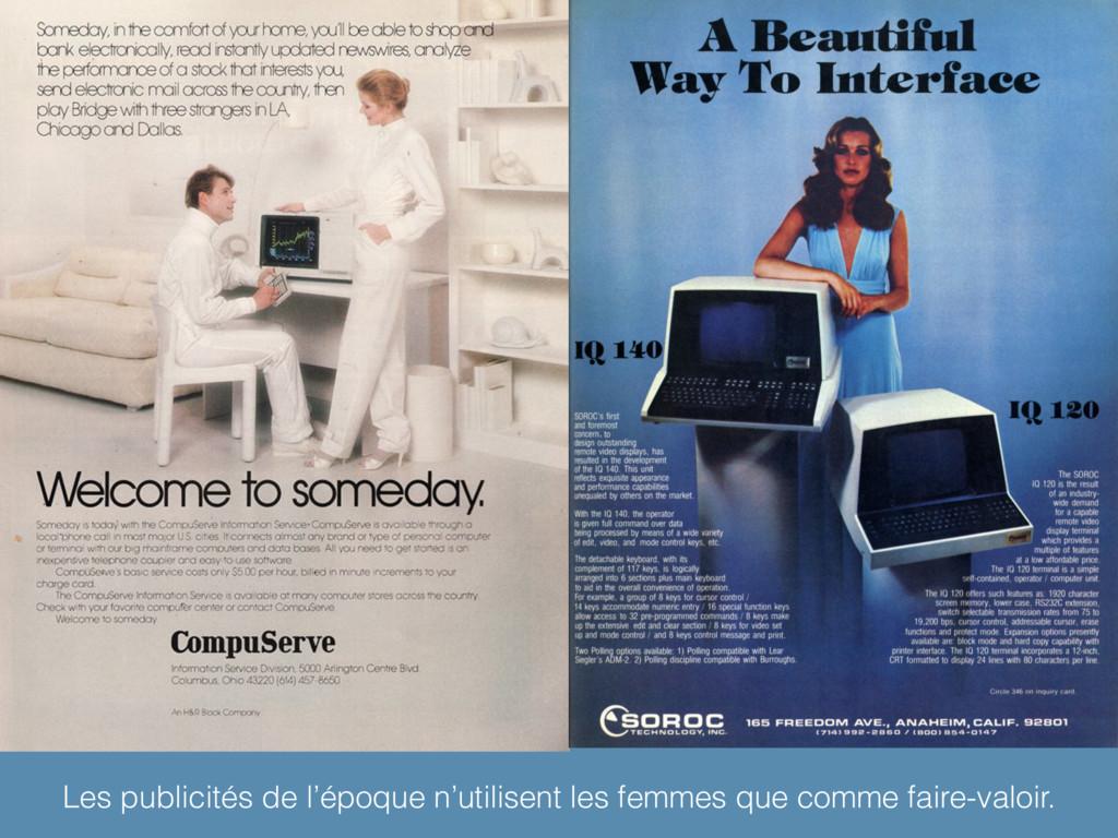 Les publicités de l'époque n'utilisent les femm...