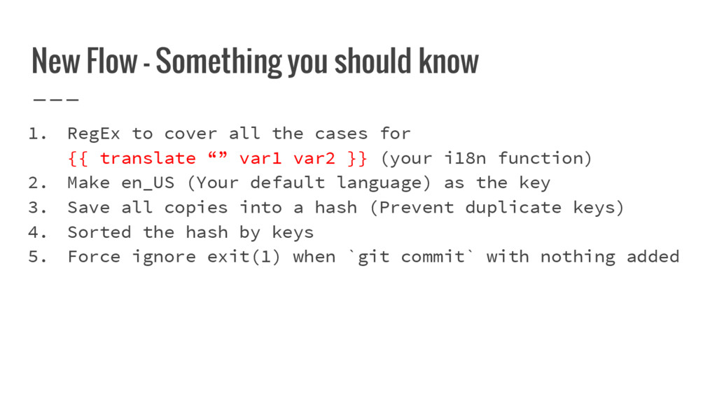 New Flow - Something you should know 1. RegEx t...