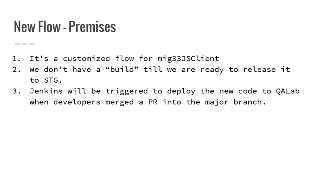 New Flow - Premises 1. It's a customized flow f...