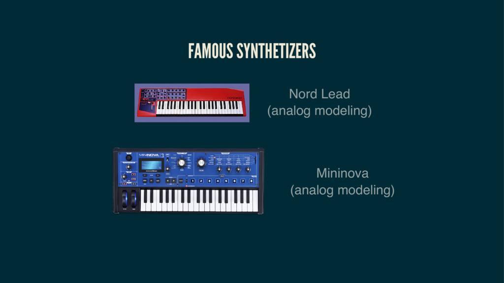 FAMOUS SYNTHETIZERS Nord Lead (analog modeling)...