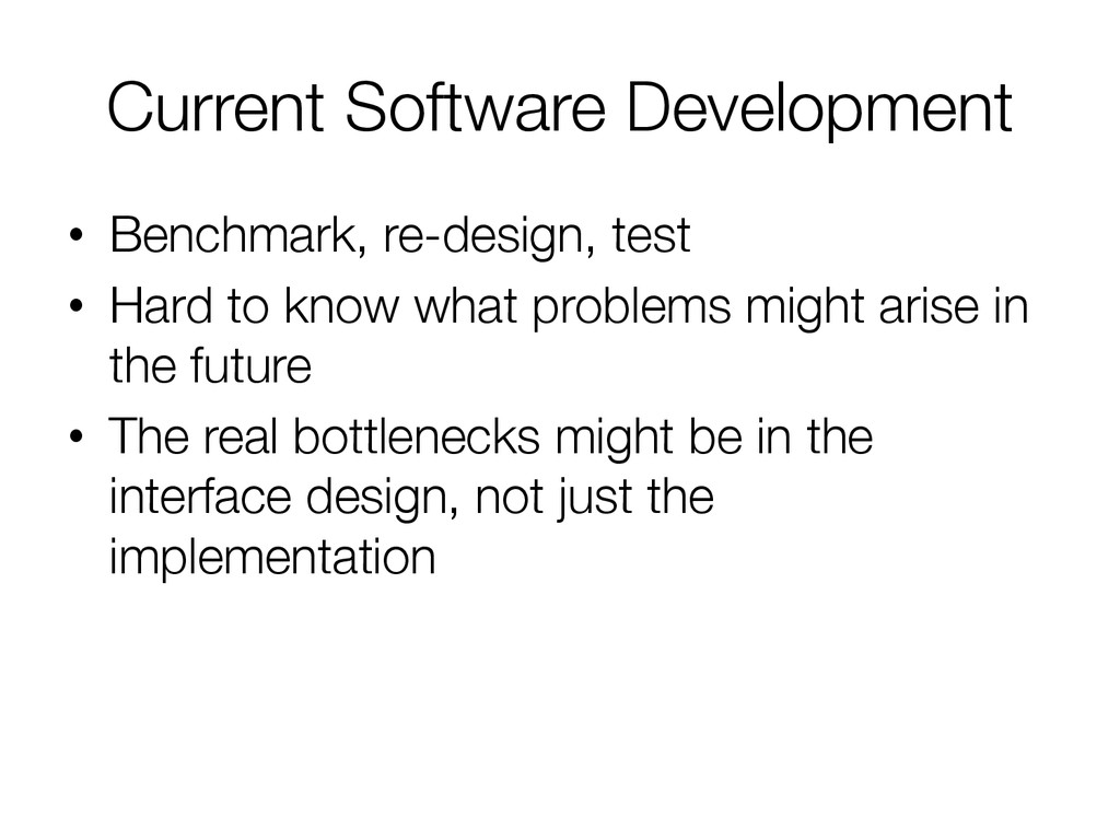 Current Software Development
