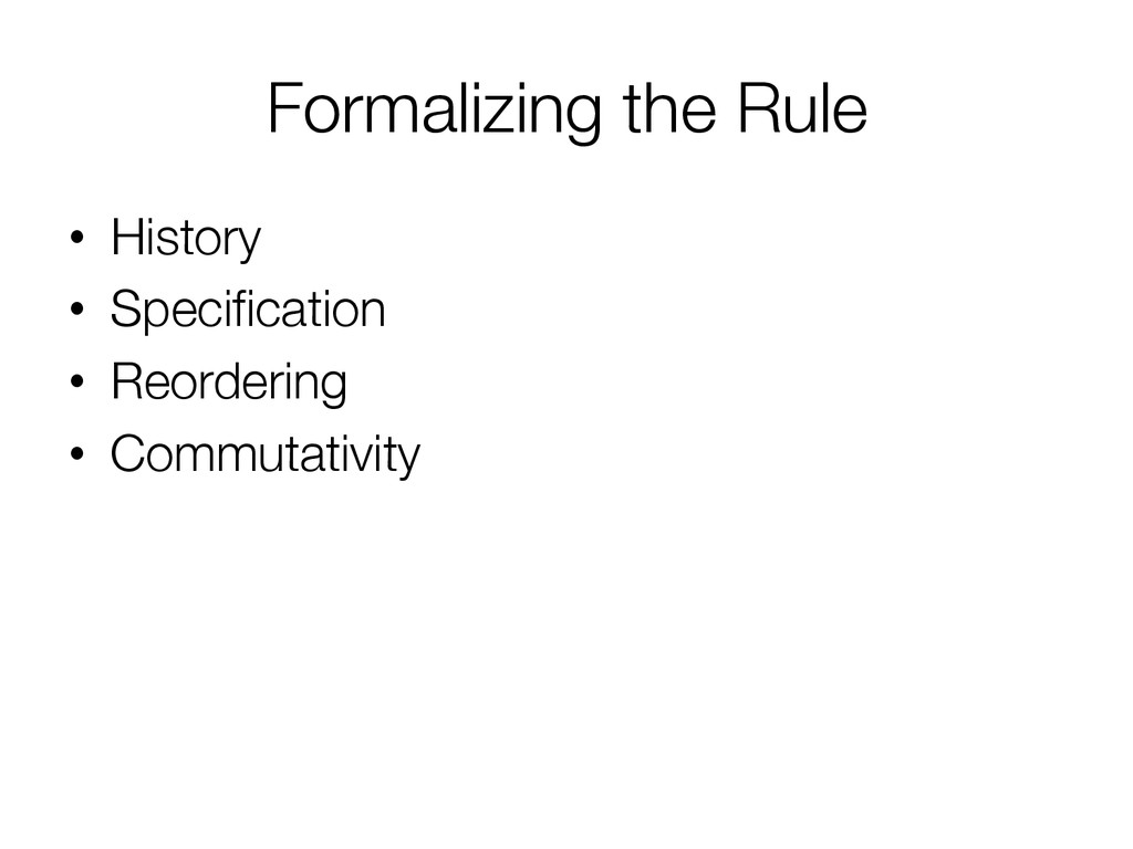 Formalizing the Rule