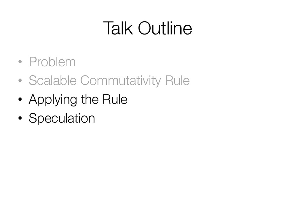 Talk Outline • Problem • Scalable Commutati...