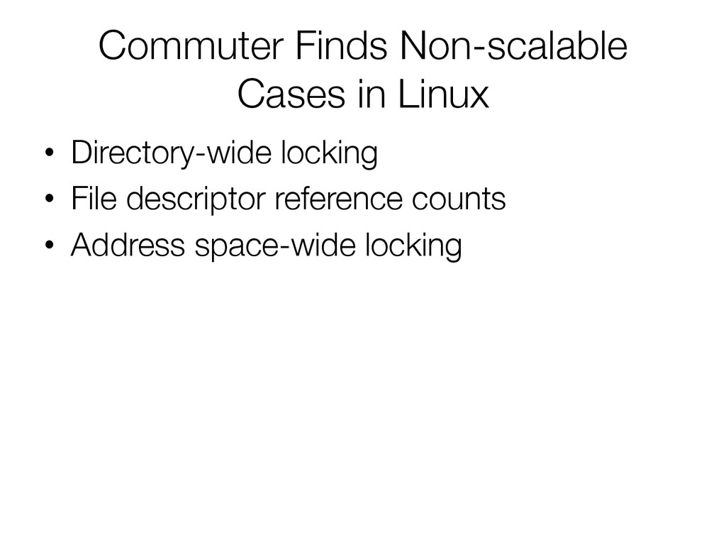 Commuter Finds Non-scalable Cases in Linux
