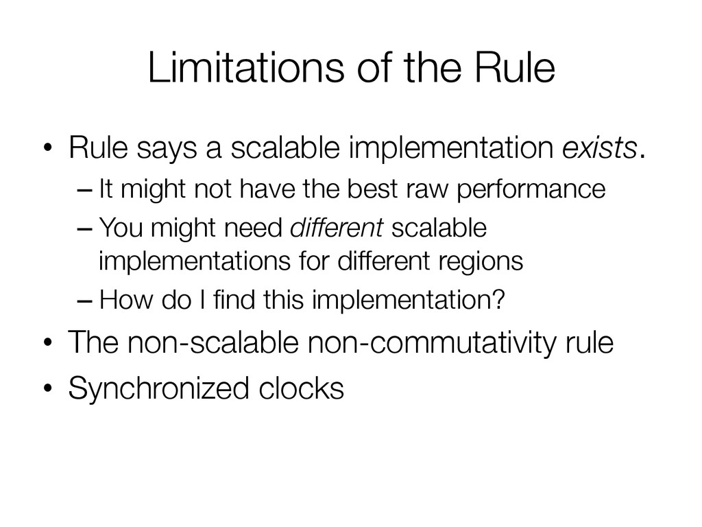 Limitations of the Rule