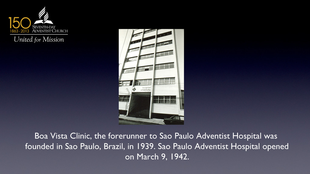 Boa Vista Clinic, the forerunner to Sao Paulo A...