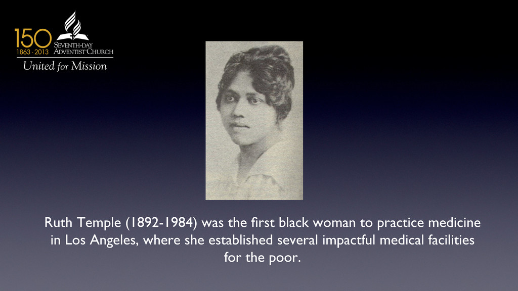 Ruth Temple (1892-1984) was the first black woma...