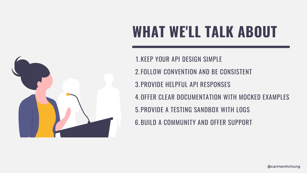 WHAT WE'LL TALK ABOUT KEEP YOUR API DESIGN SIMP...