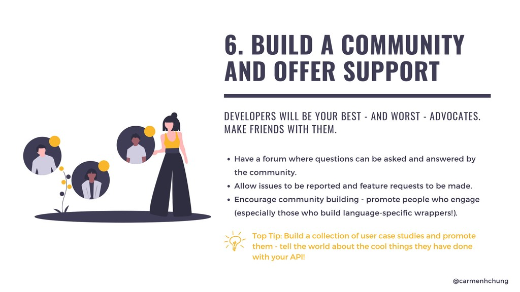 6. BUILD A COMMUNITY AND OFFER SUPPORT DEVELOPE...
