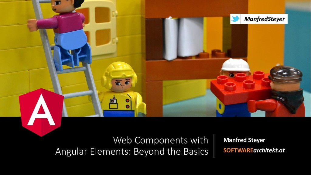 @ManfredSteyer Web Components with Angular Elem...