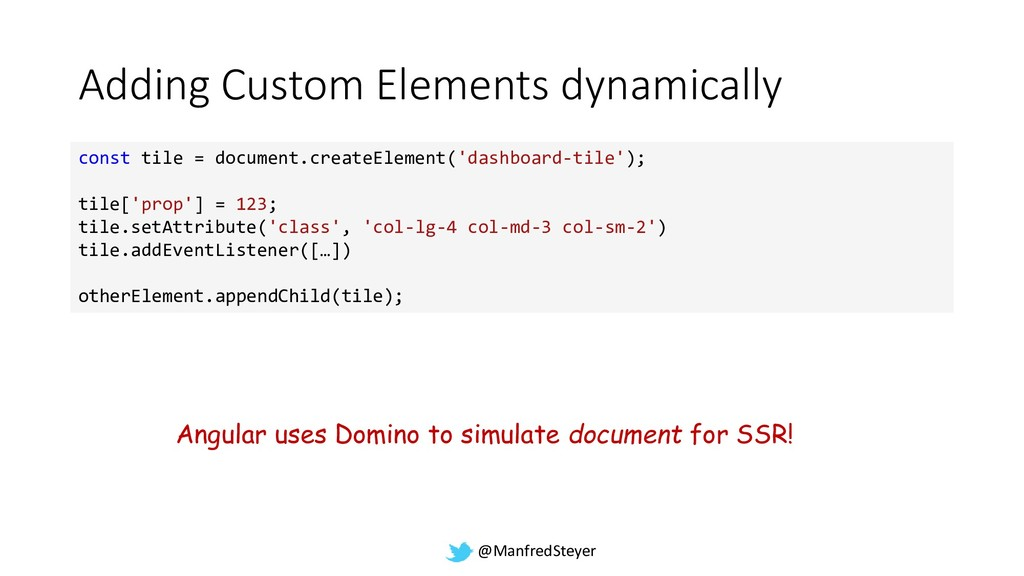 @ManfredSteyer Adding Custom Elements dynamical...