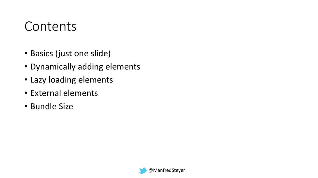 @ManfredSteyer Contents • Basics (just one slid...