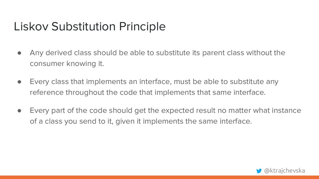 @ktrajchevska Liskov Substitution Principle ● A...