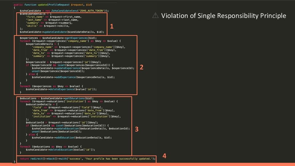 1 2 3 ⚠ Violation of Single Responsibility Prin...