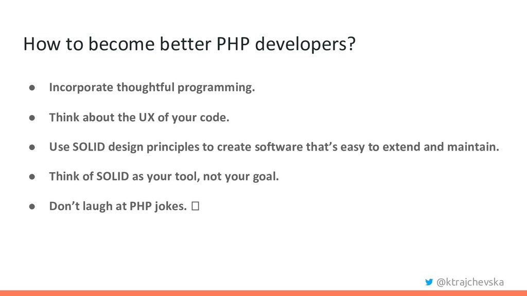 @ktrajchevska How to become better PHP develope...
