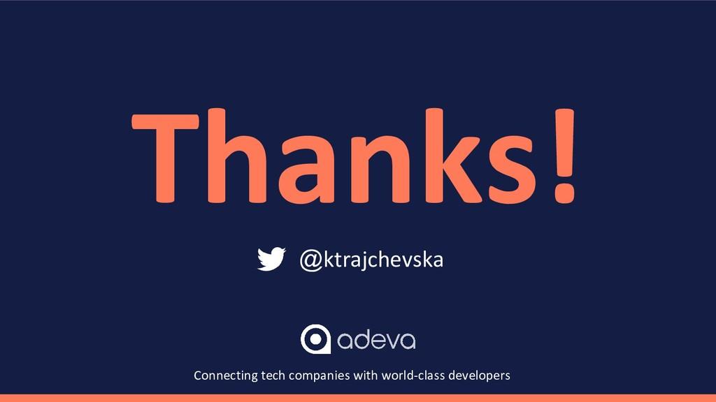 Thanks! @ktrajchevska Connecting tech companies...