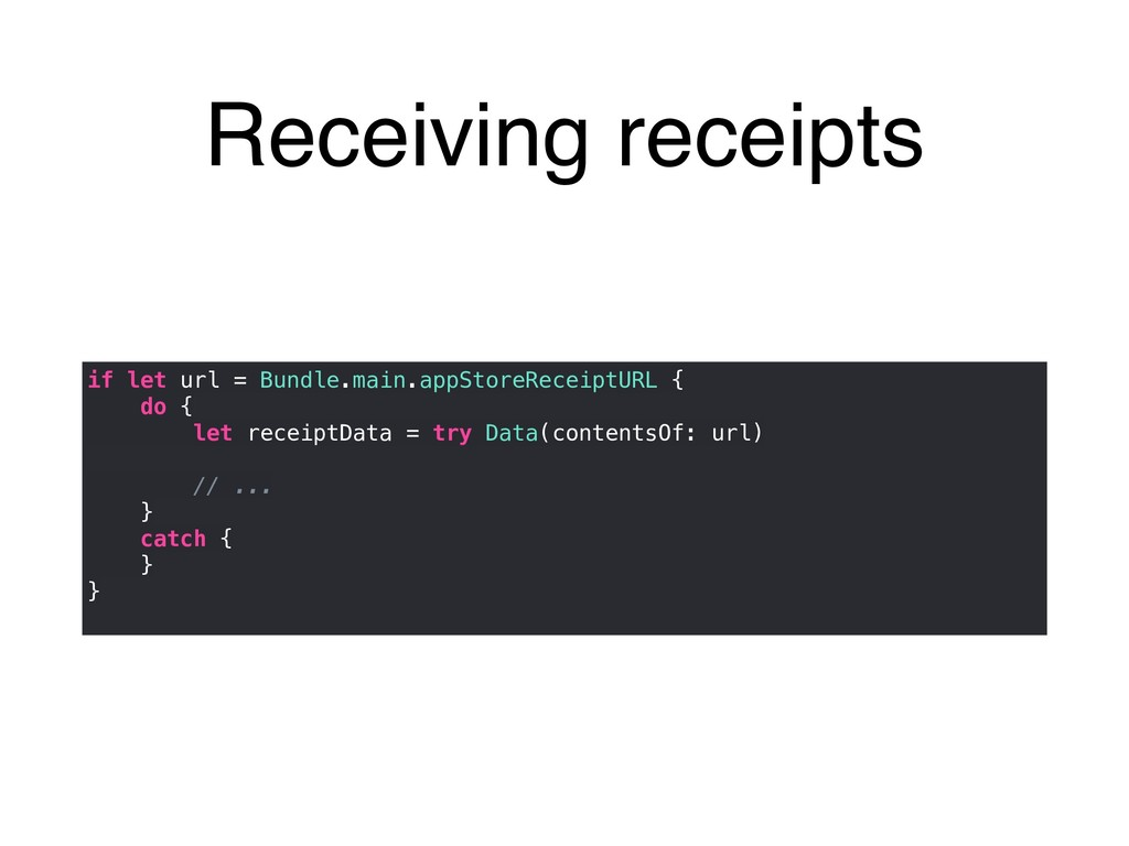 Receiving receipts Bundle.main.appStoreReceiptU...