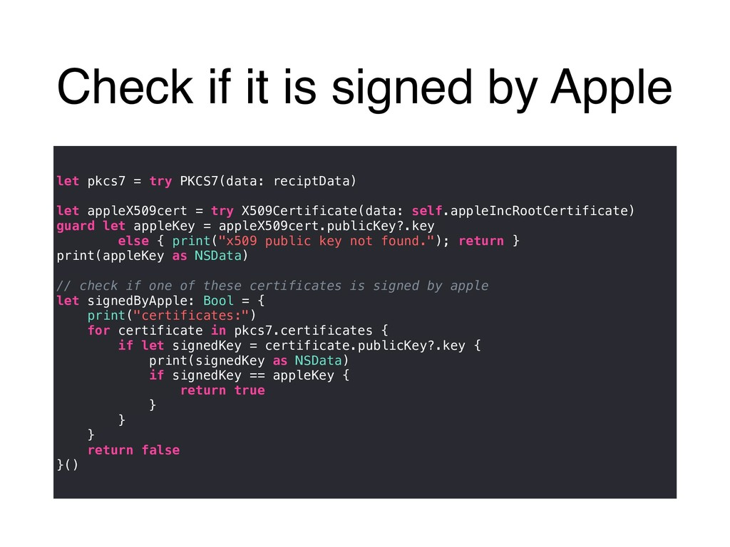 Check if it is signed by Apple let pkcs7 = try ...
