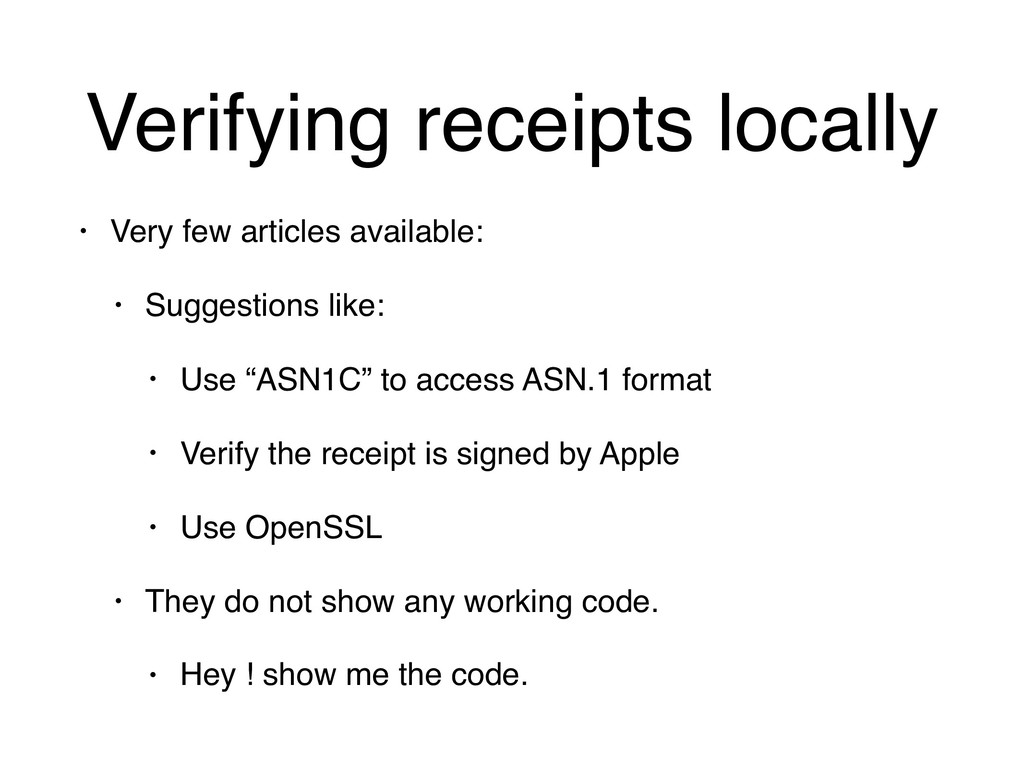 Verifying receipts locally • Very few articles ...