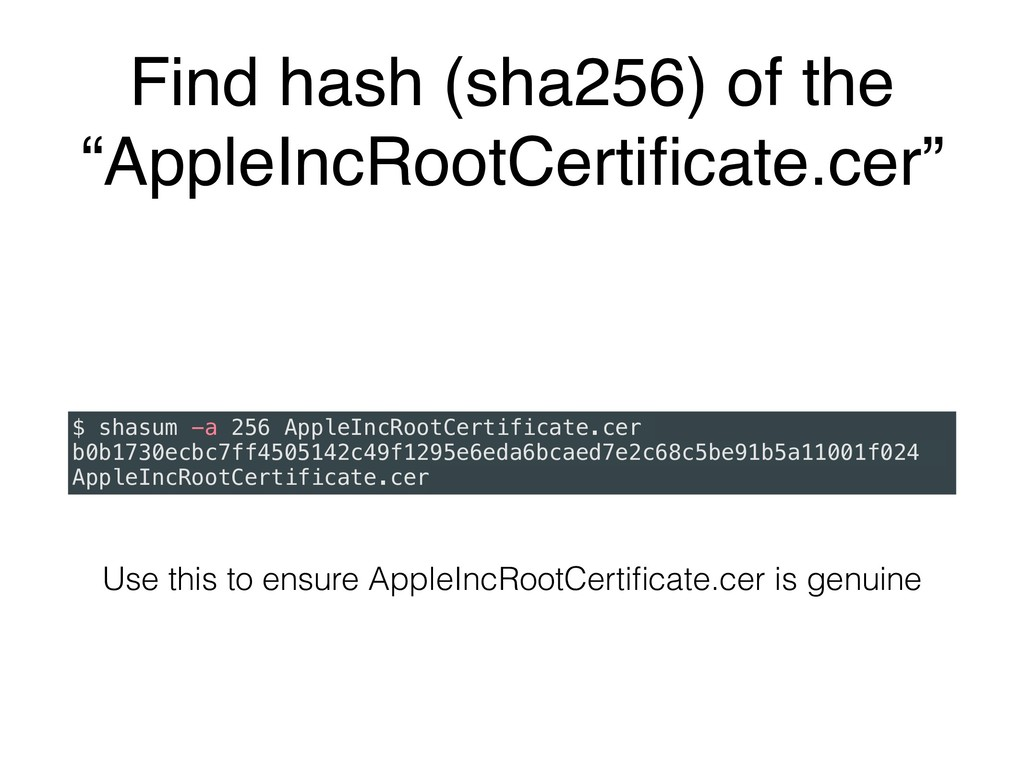 """Find hash (sha256) of the """"AppleIncRootCertifica..."""
