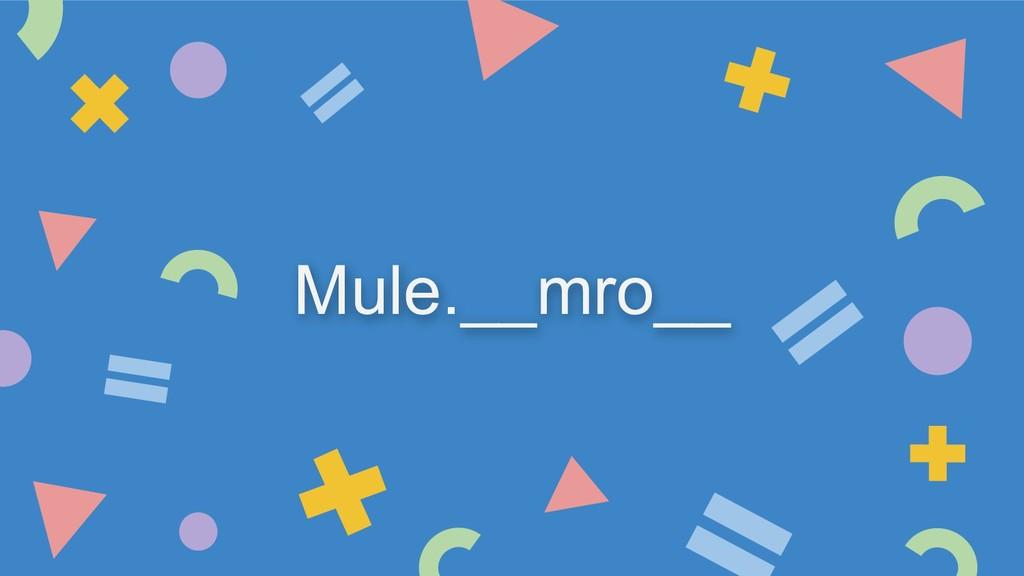 Mule.__mro__