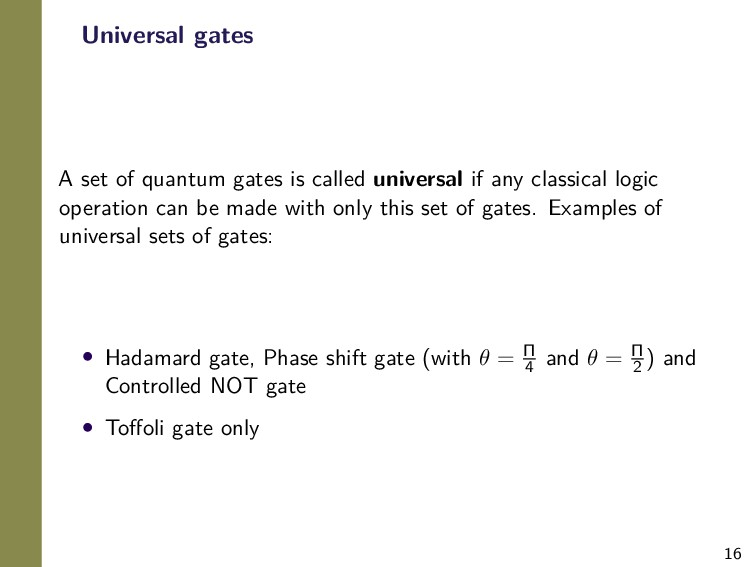 16 Universal gates A set of quantum gates is ca...