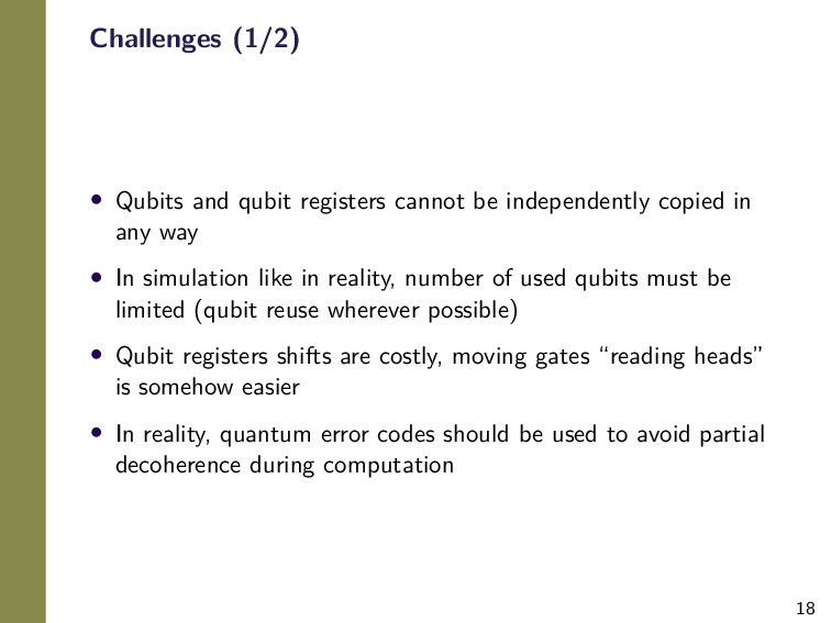 18 Challenges (1/2) • Qubits and qubit register...