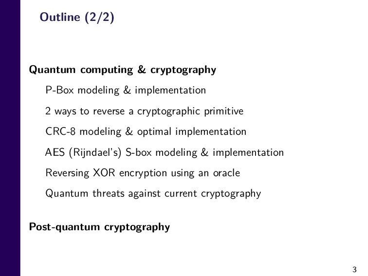 3 Outline (2/2) Quantum computing & cryptograph...
