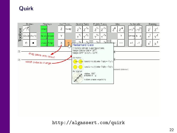 22 Quirk http://algassert.com/quirk