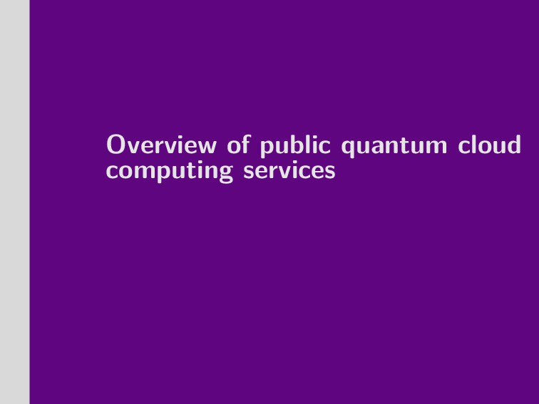 Overview of public quantum cloud computing serv...