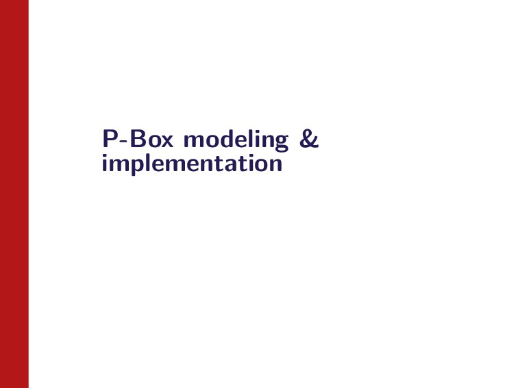 P-Box modeling & implementation