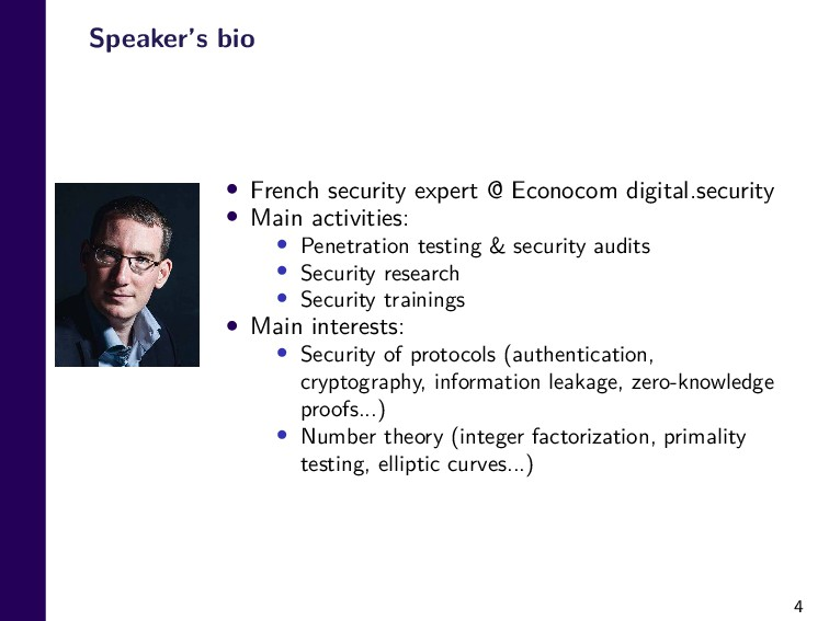 4 Speaker's bio • French security expert @ Econ...