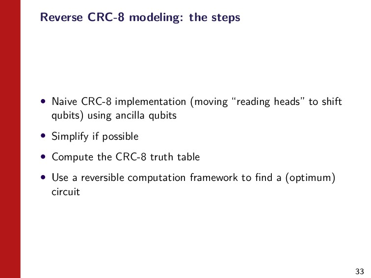 33 Reverse CRC-8 modeling: the steps • Naive CR...