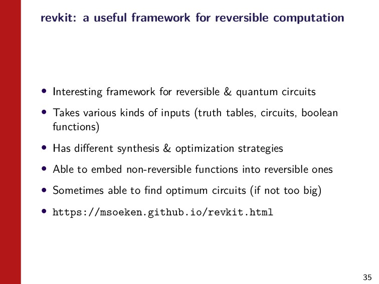 35 revkit: a useful framework for reversible co...