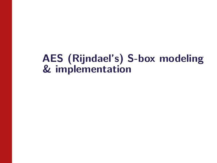 AES (Rijndael's) S-box modeling & implementation