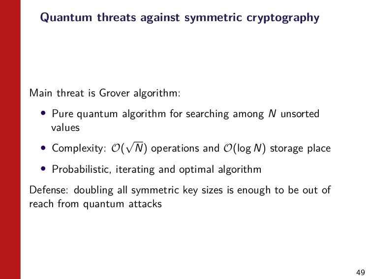 49 Quantum threats against symmetric cryptograp...