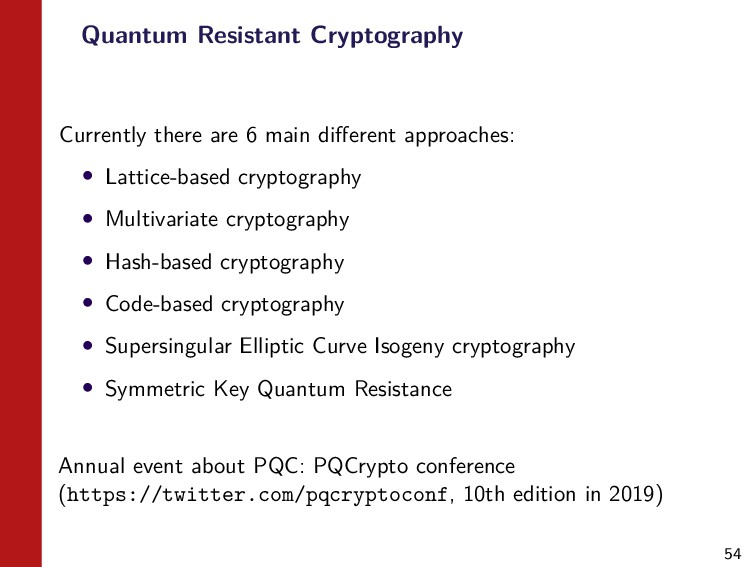 54 Quantum Resistant Cryptography Currently the...