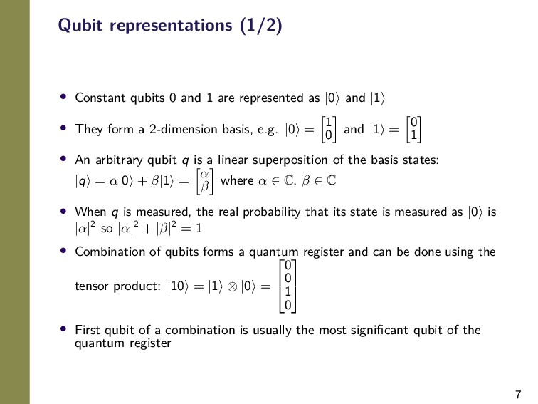 7 Qubit representations (1/2) • Constant qubits...
