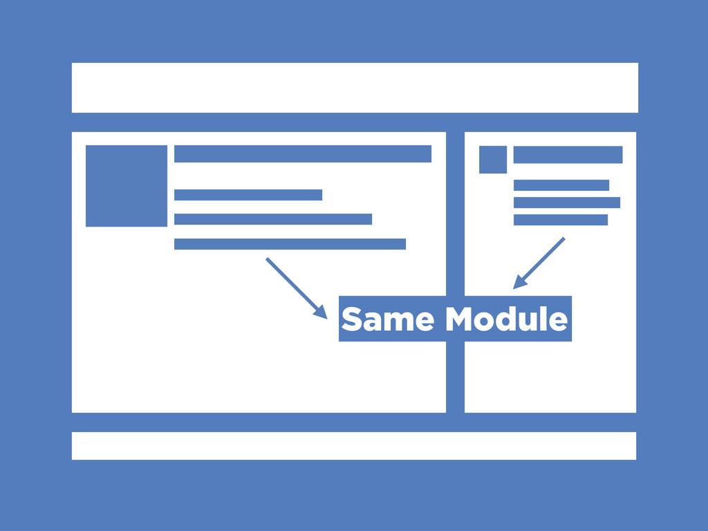 Same Module