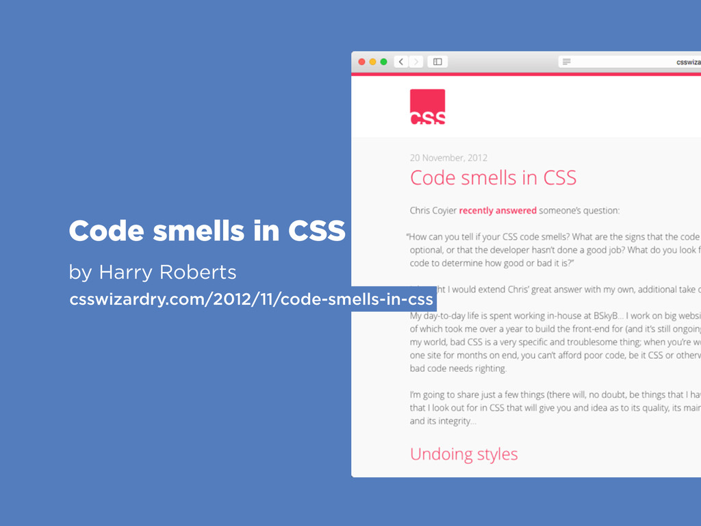 Code smells in CSS by Harry Roberts csswizardry...