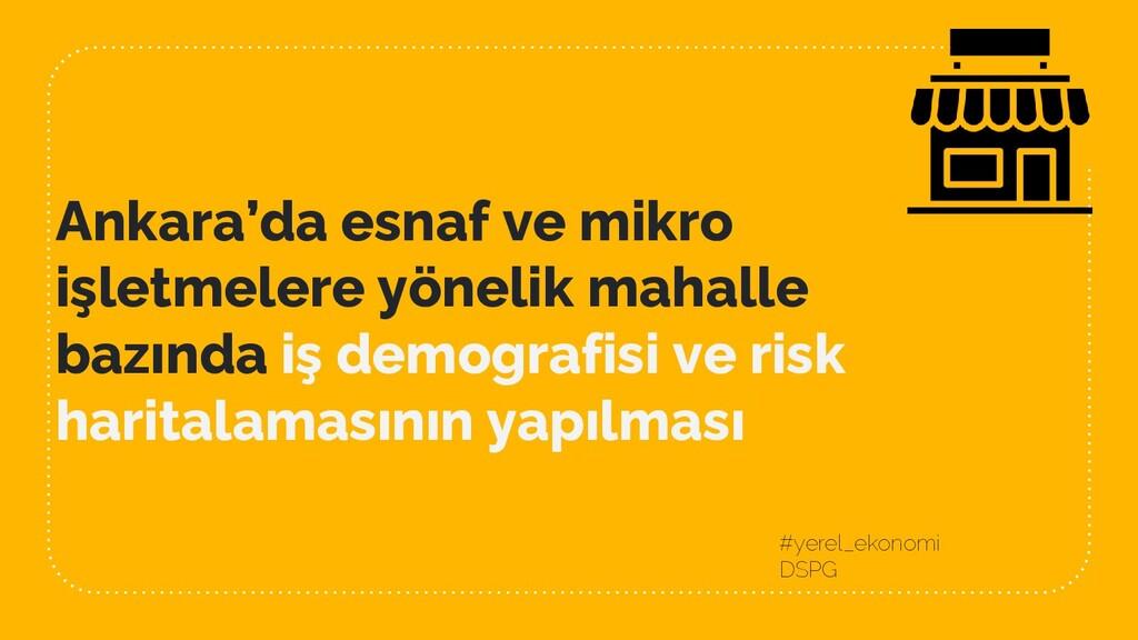 Ankara'da esnaf ve mikro işletmelere yönelik ma...